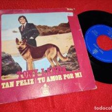 """Discos de vinilo: TONY LANDA TAN FELIZ/TU AMOR POR MI 7"""" SINGLE 1970 HISPAVOX LOS MITOS. Lote 210383031"""