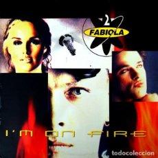 Discos de vinilo: 2 FABIOLA - I'M ON FIRE. Lote 210384730