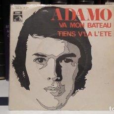 Discos de vinilo: ** ADAMO - VA MON BATEAU / TIENS V'LA L'ETE - SG AÑO 1970 - MUESTRA PROMOCIÓN - LEER DESCRIPCIÓN. Lote 210399650