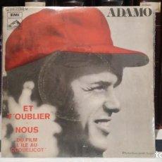 Discos de vinilo: ** ADAMO - ET T'OUBLIER / NOUS - SG AÑO 1971 - MUESTRA PROMOCIÓN - LEER DESCRIPCIÓN. Lote 210400503