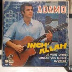 Discos de vinilo: ** ADAMO - INCH' ALLAH / JE VOUS OFFRE + 2 - EP AÑO 1967 - PROMOCIÓN - LEER DESCRIPCIÓN. Lote 210406141