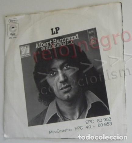 Discos de vinilo: ALBERT HAMMOND GOOD OLD DAYS DISCO DE VINILO 45 RPM - CANTAUTOR BRITÁNICO AÑOS 70 MÚSICA LIFE IS FOR - Foto 2 - 210407377