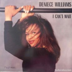 Discos de vinilo: DENIECE WILLIAMS. I CAN´T WAIT. MAXI SINGLE USA 4 TEMAS. Lote 210410563