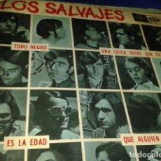 Discos de vinilo: LOS SALVAJES TODO NEGRO UNA CHICA IGUAL QUE TU ES LA EDAD QUE ALGUIEN ME AYUDE. Lote 210415167