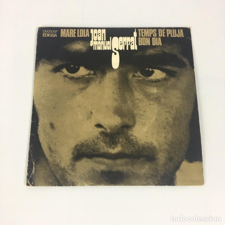 """EP 7"""" - JOAN MANUEL SERRAT - MARE LOLA (EDIGSA, 1969) (Música - Discos de Vinilo - EPs - Cantautores Españoles)"""