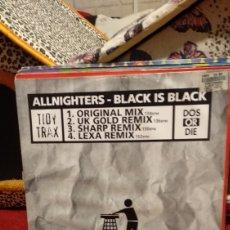 Discos de vinilo: ALLINIGHTERS-BLACK IS BLACK. Lote 210444962