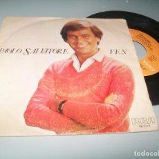 Discos de vinilo: PAOLO SALVATORE - VEN .. SINGLE DEL AÑO 1980 - RCA. Lote 210445172