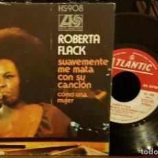 Discos de vinilo: ROBERTA FLACK - SUAVEMENTE ME MATA CON SU CANCION. Lote 210447182