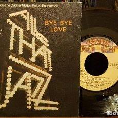 Discos de vinilo: ALL THAT JAZZ - BYE BYE LOVE -. Lote 210447848