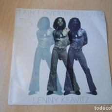 Dischi in vinile: LENNY KRAVITZ, SG, IT AIN´T OVER ´TIL IT´S OVER + 1, AÑO 1991 MADE IN USA. Lote 210450083