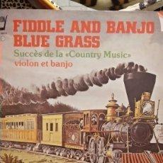 Discos de vinilo: FIDDLE AND BANJO,BLUE GRASS. Lote 210453753