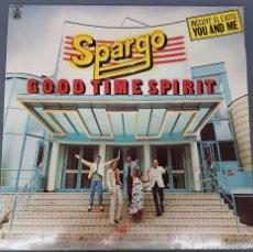 Discos de vinilo: SPARGO - GOOD TIME SPIRT - LP 1980 HISPAVOX. Lote 210460106
