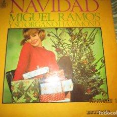 Discos de vinilo: MIGUEL RAMOS Y SU ORGANO HAMMOND - NAVIDAD LP - ESPAÑA - HISPAVOX 1967 STEREO. Lote 210465935