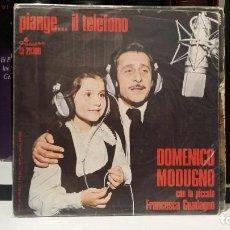 Discos de vinilo: ** DOMENICO MODUGNO - PIANGE... IL TELÉFONO - SG AÑO 1975 - MADE IN ITALY - LEER DESCRIPCIÓN. Lote 210473356