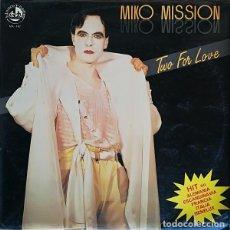 Discos de vinilo: MIKO MISSION, TWO FOR LOVE, MAXI-SINGLE BLANCO Y NEGRO SPAIN 1986. Lote 210490212