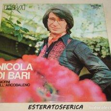 Discos de vinilo: NICOLA DI BARI. - I GIORNI DELL´ARCOBALENO - RCA - 1972 - SPAIN. Lote 210523430