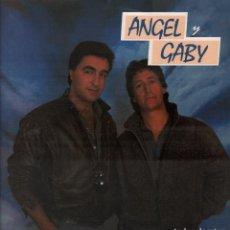 Discos de vinilo: ANGEL Y GABY -VEN AMIGA VEN / SIN MAS - LP MAXISINGLE CBS DE 1986 ,RF- 7974, BUEN ESTADO. Lote 210545400