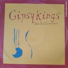 Discos de vinilo: GYPSY KINGS - SOLO POR TI (AMIWAWA). Lote 210551556