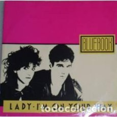 Discos de vinilo: BLUEBOOK – LADY / I'M ON YOUR WAY - MAXI-SINGLE ITALY 1985 (ITALO-DISCO). Lote 210554490