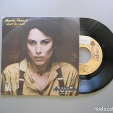 Discos de vinilo: ANNETTE PEACOCK – DON'T BE CRUEL = NO SEAS CRUEL SINGLE PROMO VG+/VG+. Lote 210555090