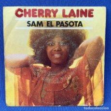 Discos de vinil: SINGLE CHERRY LAINE - SAM EL PASOTA - ESPAÑA - AÑO 1979. Lote 210558041