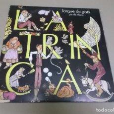 Discos de vinilo: LA TRINCA (LP) L'ORGUE DE GATS – PER ELS INFANTS AÑO – 1971. Lote 210583410