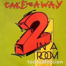 Discos de vinilo: 2 IN A ROOM – TAKE ME AWAY (HITHOUSE MIX) - MAXI-SINGLE NETHERLANDS 1990. Lote 210592683