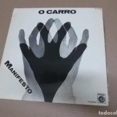 Discos de vinilo: O CARRO (LP) MANIFESTO AÑO – 1977 – PORTADA ABIERTA - PROMOCIONAL. Lote 210617103