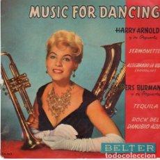 Discos de vinilo: HARRY ARNOLD Y SU ORQUESTA / ANDERS BURMAN Y SU ORQUESTA – MUSIC FOR DANCING - EP 1958. Lote 210635746