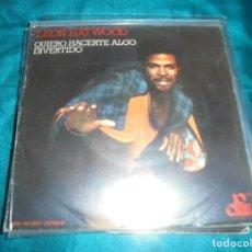 Discos de vinilo: LEON HAYWOOD. QUIERO HACERTE ALGO DIVERTIDO / I KNOW WHAT LOVE IS. CENTURY, 1976. SPAIN. IMPECABLE. Lote 210636037