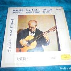 Discos de vinilo: ANDRES SEGOVIA. OBRAS MAESTRAS. EP. DEUTSCHE GRAMMOPHON, 1962. Lote 210636324