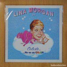 Discos de vinil: LINA MORGAN - LINA MORGAN EN CELESTE NO ES UN COLOR - LP. Lote 210640551