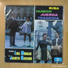 Discos de vinilo: LINA MORGAN Y JUANITO NAVARRO - RISA HUMOR JUERGA TRAGEDIA CON LINA MORGAN Y JUANITO NAVARRO - LP. Lote 210640564