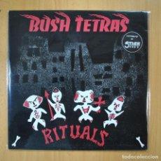 Discos de vinilo: BUSH TETRAS - RITUALS - MAXI. Lote 210641037