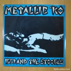 Discos de vinilo: IGGY AND THE STOOGES - METALLIC KO - LP. Lote 210641068
