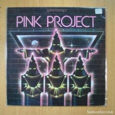 Discos de vinilo: PINK PROJECT - DISCO PROJECT - MAXI. Lote 210641350