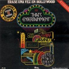 Discos de vinilo: ERASE UNA VEZ EN HOLLYWOOD - O.S.T. - THAT'S ENTERTAINMENT -DOBLE LP DE 1974 RF-8032 , BUEN ESTADO. Lote 210648701