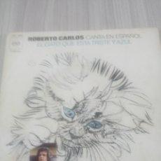 Discos de vinilo: ROBERTO CARLOS.EL GATO QUE ESTA TRISTE Y AZUL.45RPM.CBS.. Lote 210670759