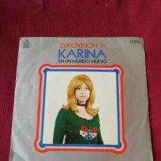 Discos de vinilo: KARINA. EN UN MUNDO NUEVO.. Lote 210672772