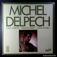 Discos de vinilo: MICHEL DELPECH - OLYMPIA 72 VOL 1&2 - DOBLE LP FRANCES 1974 - BARCLAY / GATEFOLD. Lote 210684727