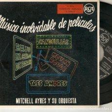 """Discos de vinilo: MITCHELL AYRES 7"""" SPAIN EP 45 MUSICA INOLVIDABLE DE PELICULAS SINGLE VINILO 1958 BANDAS SONORAS BSO. Lote 210689850"""