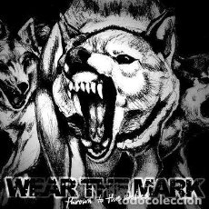 "Discos de vinilo: WEAR THE MARK ‎– THROWN TO THE WOLVES SINGLE VINYL, 7"", EP, CLEAR/BLACK. Lote 210699470"