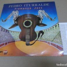 Discos de vinilo: PEDRO ITURRALDE (LP) FLAMENCO JAZZ AÑO – 1968-1981 – CON FICHA BIOGRAFICA. Lote 210702132