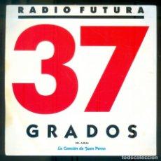 Discos de vinilo: NUMULITE * RADIO FUTURA 37 GRADOS DEL ALBUM LA CANCIÓN DE JUAN PERRO. Lote 210707927