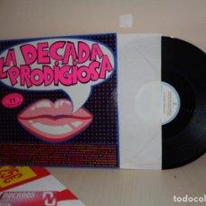 Discos de vinilo: LA DECADA PRODIGIOSA- -QUINCE AÑOS TIENE MI AMOR-HISPAVOX- MADRID-1985-. Lote 210713514