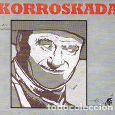 Disques de vinyle: KORROSKADA - OTRA BOTELLA. Lote 210714222