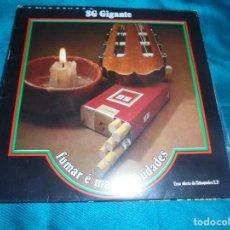Discos de vinilo: DISCO PUBLICIDAD TABAQUEIRA E.P. FUMAR E MATAR SAUDADES / GUITARRADA. PORTUGAL. IMPECABLE. Lote 210724412