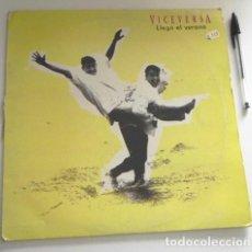 Discos de vinilo: VICEVERSA LLEGÓ EL VERANO - MAXI SINGLE DISCO DE VINILO GRUPO ESPAÑOL MÚSICA POP AÑOS 90 ESPAÑA 1995. Lote 210728295