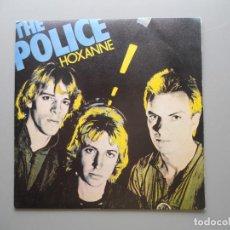 Discos de vinilo: THE POLICE HOXANNE (ROXANNE-ERROR DE IMPRESIÓN) SINGLE PRIMERA ED. ESPAÑOLA 1979 NM/NM COMO NUEVO. Lote 210660250
