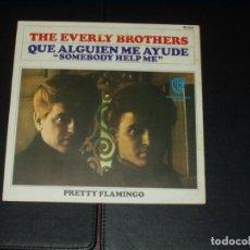 Discos de vinilo: EVERLY BROTHERS SINGLE QUE ALGUIEN ME AYUDE. Lote 210736470